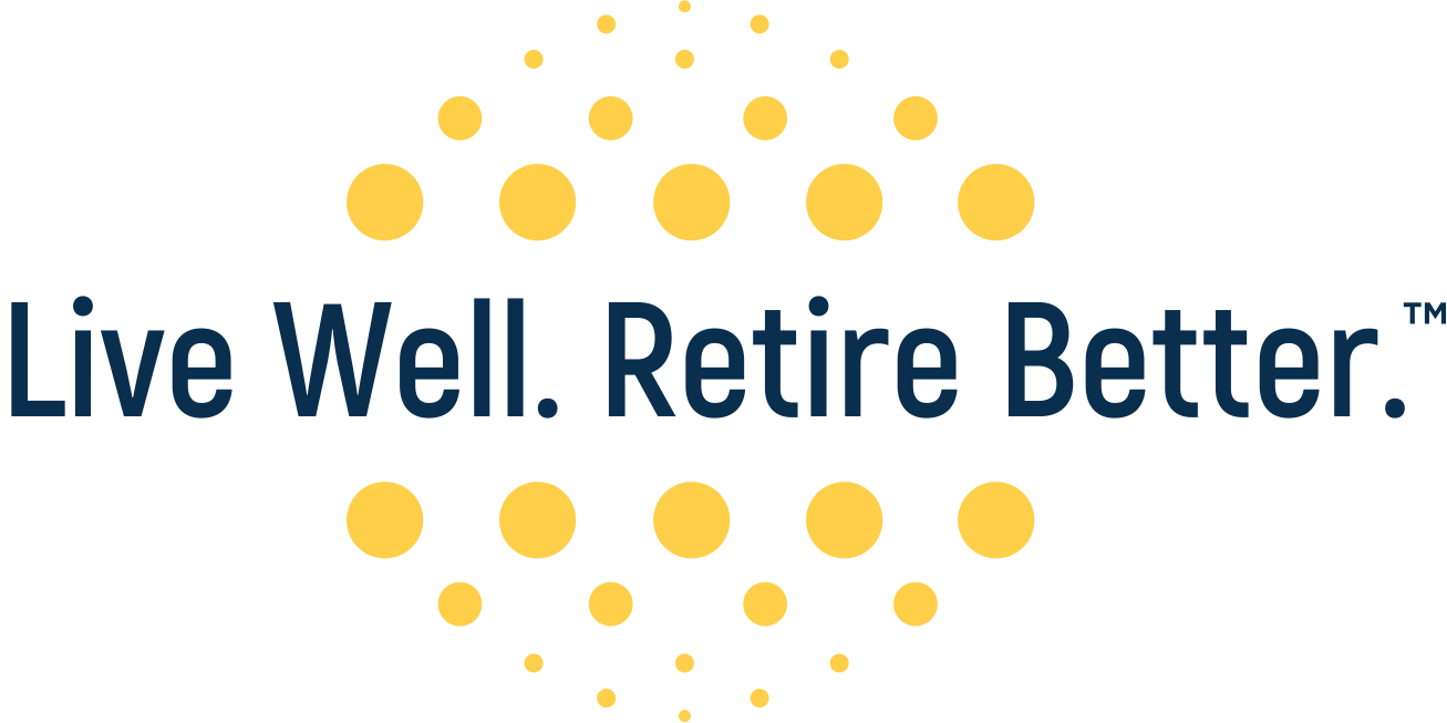 Live Well. Retire Better.